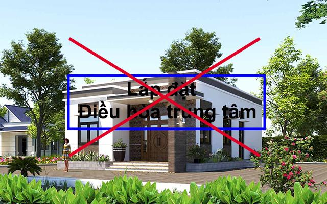 Nhà có diện tích nhỏ thì không nên lựa chọn điều hòa trung tâm